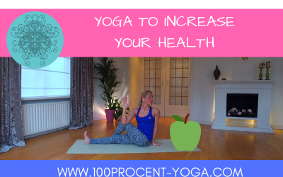 YOGA To Increase Your Health