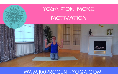 YOGA For More Motivation