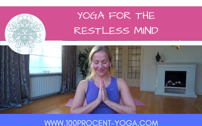 YOGA For The Restless Mind