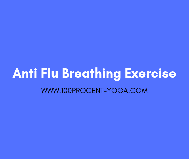 Anti Flu Breathing Exercise